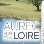 Histoire et patrimoine d'Aurec sur Loire (Haute-Loire)