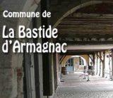 Histoire et patrimoine de La Bastide d'Armagnac (Landes)