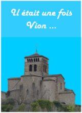 Histoire et patrimoine de Vion (Ardèche)