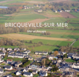 Histoire et patrimoine de Bricqueville sur Mer (Manche)