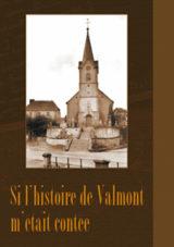 Histoire et patrimoine de Valmont (Moselle)