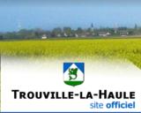 Histoire et patrimoine de Trouville la Haule (Eure)